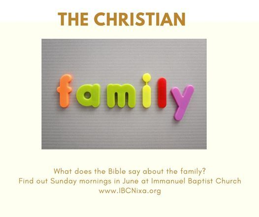 Bible Study on the Christian Family at Immanuel Baptist Church