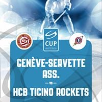 Swiss Cup - 116 Finale Genve-Servette Ass. vs Ticino Rockets