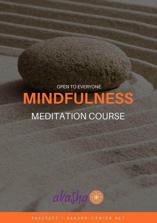 Mindfulness Meditation - 6 weeks course