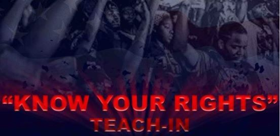 Know Your Rights Teach-In