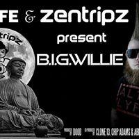 ALT LYFE &amp ZentripZ present Big Willie