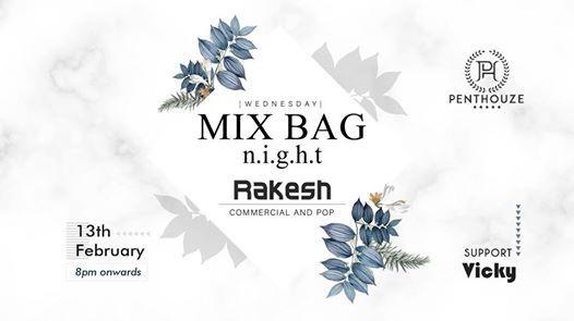 Mix Bag Nights feat Rakesh