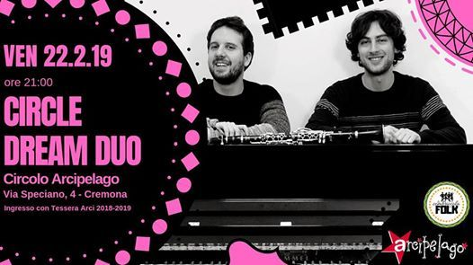Circle Dream Duo - Live at Circolo Arcipelago
