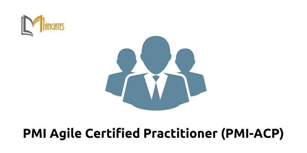 PMI Agile Certified Practitioner (PMI-ACP) Training in Cincinnati OH on Mar 20th-22nd 2019