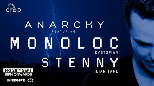 Anarchy Ft. Monoloc & Stenny