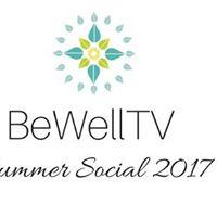 BeWellTV Summer Social 2017