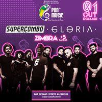 Supercombo Gloria e Zimbra em Porto Alegre