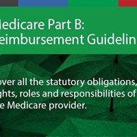 Medicare Part B Reimbursement Guidelines