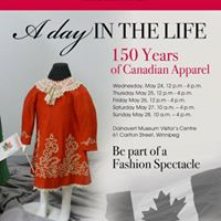 A Day in the Life 150 Years of Canadian Apparel