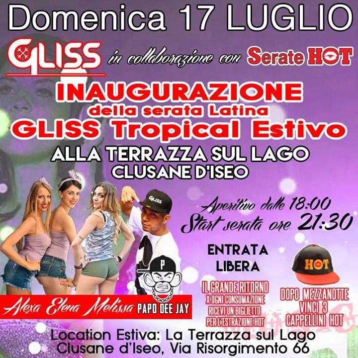 Gliss Tropical Domenica 17 Inaugurazione Terrazza sul Lago Clusane ...
