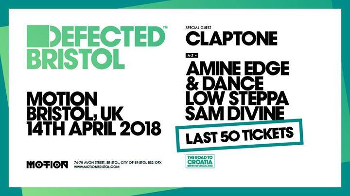 Defected Bristol - Claptone Amine Edge & Dance & more