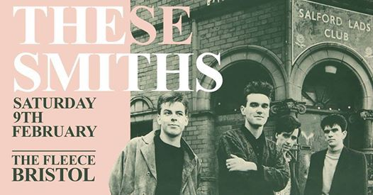These Smiths  The West Indies at The Fleece Bristol