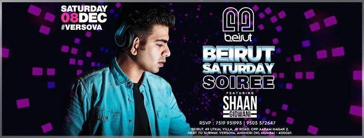 Saturday Soiree featuring DJ Shaan Gidwani