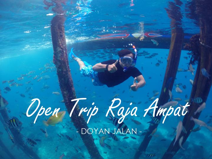 Open Trip Raja Ampat 15-18 Februari 2018