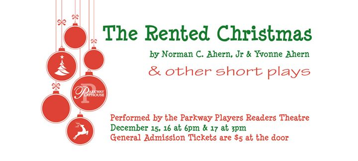 the rented christmas other short plays at parkway playhouse burnsville
