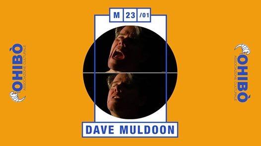 Dave Muldoon in concerto allOhib