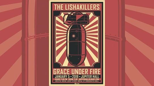 The Lishakillers Grace Under Fire at Jupiter Hall Albany