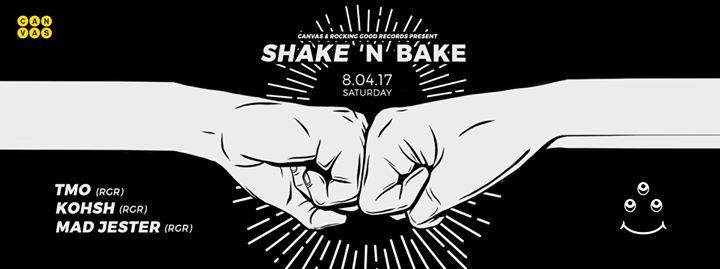 Canvas & Rocking Good Records presents Shake N Bake