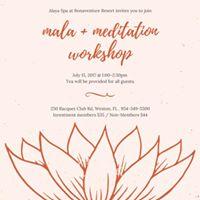 Mala &amp Meditation Workshop