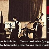 Le Roi Manouche Je Suis Jazz introspezioni su Django