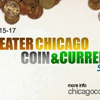 Greater Chicago Coin &amp Currency Show