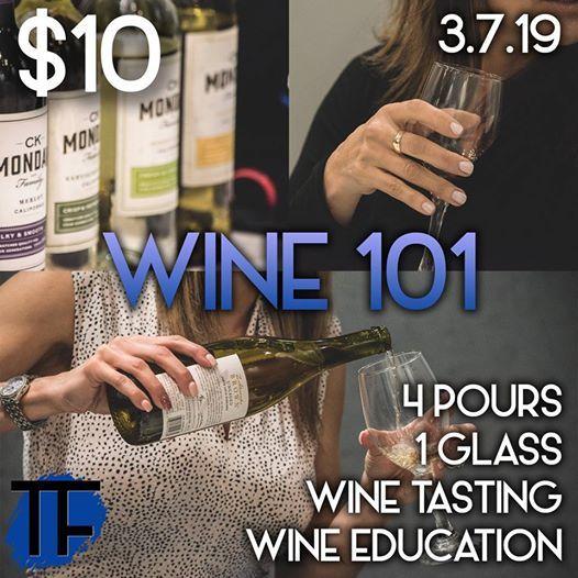 WINE 101 (A Wine Tasting  Educational Class)