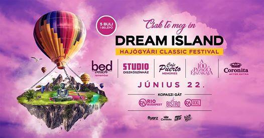 DREAM ISLAND 2019  Hajgyri Classic Festival  06.22.