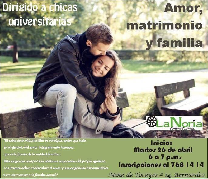 Matrimonio Y Familia : Curso amor matrimonio y familia at la noria centro