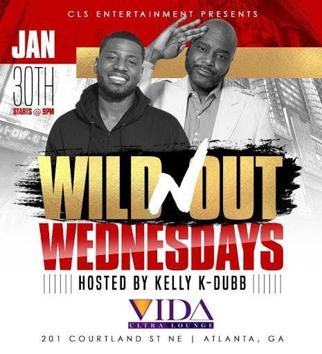 Wild n Out Wednesdays at Vida hosted by Comedian K-Dubb