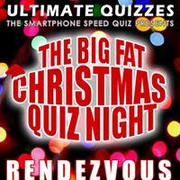 Rendezvous - The Big Fat Christmas Quiz