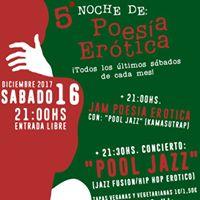 5 Noche De Poesa Ertica  Concierto Pool Jazz