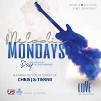 Melodic Mondays At LoVe Lounge Feat. Chris J &amp Tierini