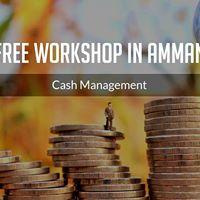 Cash Management Workshop