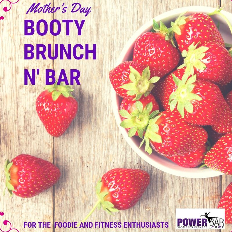 MOTHERS DAY BOOTY BRUNCH N BAR - TWERK & POLE DANCING CLASS
