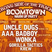 Wrong Side of the Tracks Boomtown warm up party
