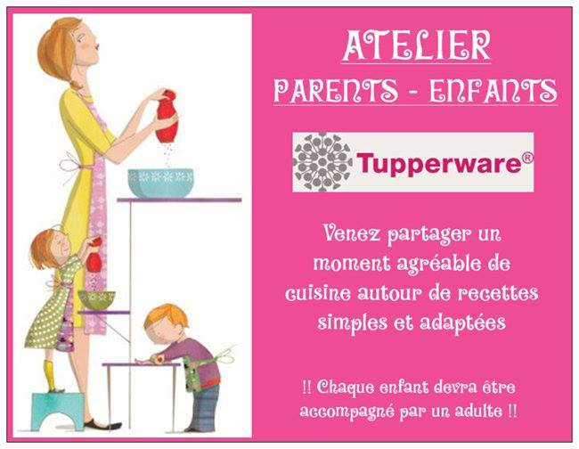 Atelier tupperware parents enfants n 1 at ollainville - Atelier cuisine tupperware ...