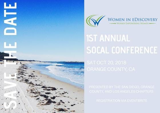 SoCal Women in eDiscovery Conference