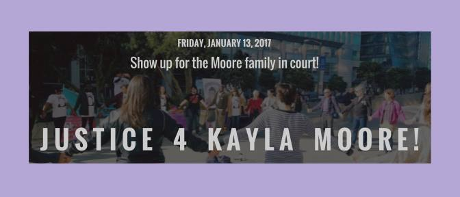 Show up for Kayla Moores family in court