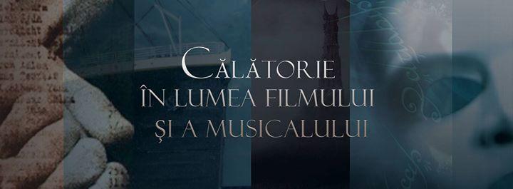 Calatorie in lumea filmului si a musicalului