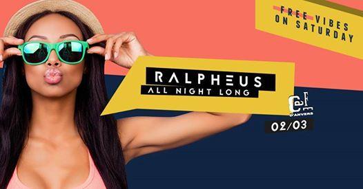 Caf dAnvers presents Ralpheus All night long