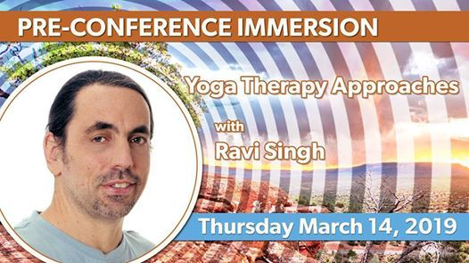 Pre-Conference Immersion Yoga Therapy Approaches wRavi Singh