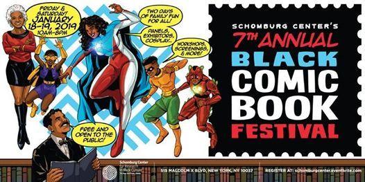 Schomburg Centers 7th Annual Black Comic Book Festival