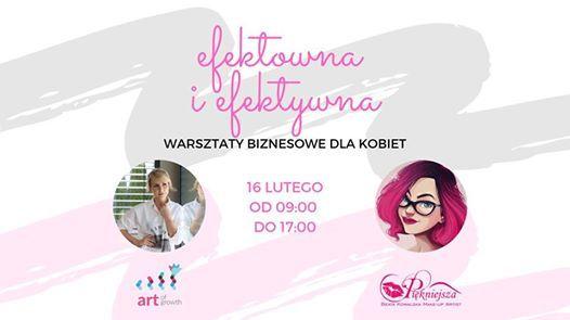 Efektowna i efektywna - warsztaty biznesowe dla kobiet
