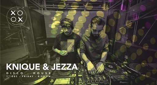 Knique & Jeza at XOOX