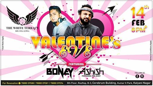 14th Feb - Valentines Eve Ft. DJ Boney & DJ Ashish