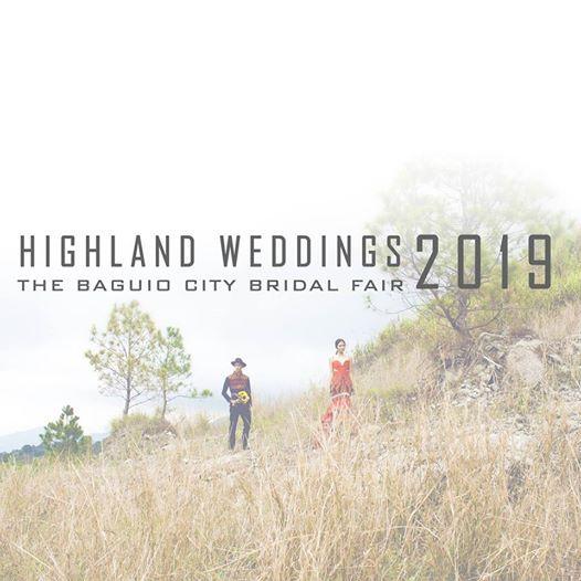 Highland Weddings The Baguio City Bridal Fair 2019