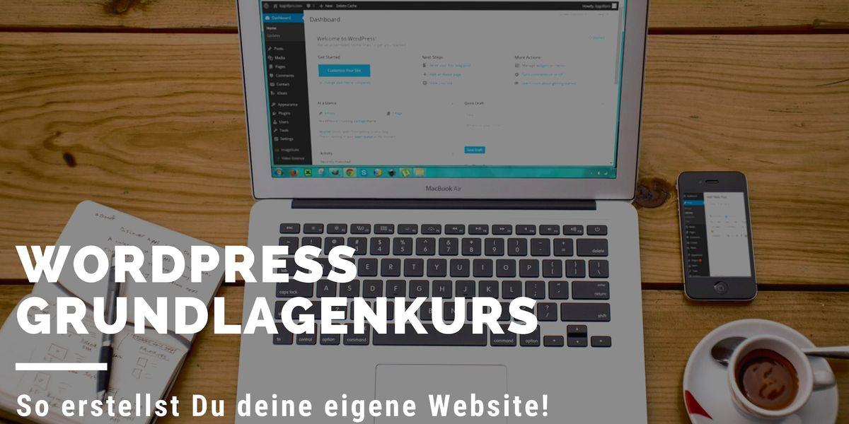 WordPress Grundlagen  So erstellst Du deine eigene Website