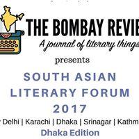 South Asian Literary Forum 2017 (Dhaka Edition)