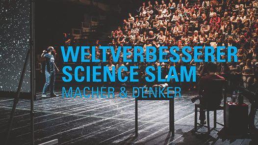 Weltverbesserer Science Slam  Kln