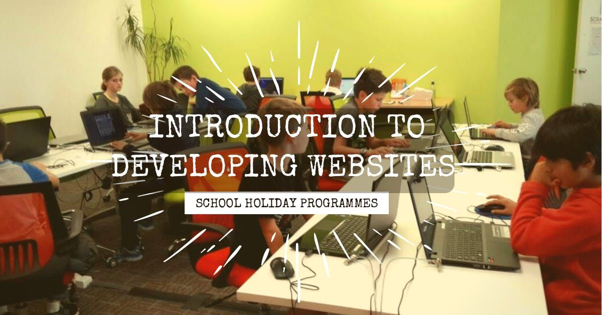 Introduction to Developing Websites SCRATCHPAD Holiday Programme